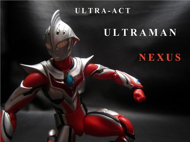 ULTRA-ACT ウルトラマンネクサス ジュネッス