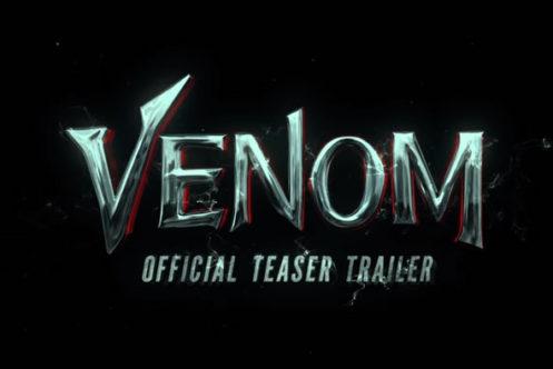 『ヴェノム』の最新予告&ポスター公開!ついにヴェノムも登場!