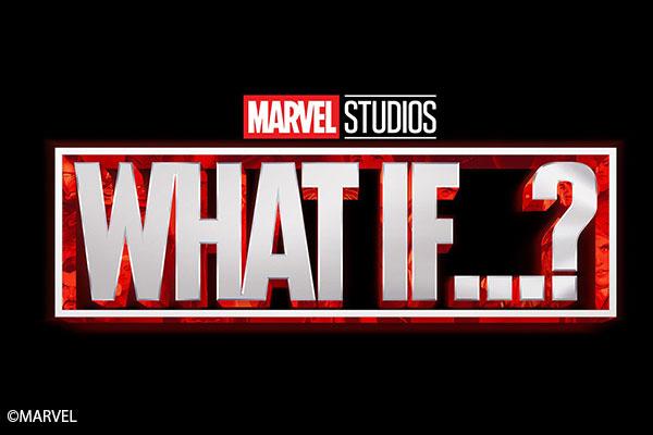 MCUアニメ作品!『WHAT IF...?』がディズニー+で2021年夏に独占配信!映画俳優たちによる声優も!